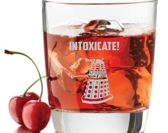 Dr.Who inspired Rocks Glass,INTOXICATE Dalek Dr doctor Who Inspired whiskey glass