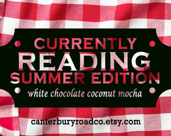 Currently Reading Summer Edition | Soy Candle | Bookish Scent | TBR | Book Lover Gift | Coffee Scent | Bookish Gift | CanterburyRoadCo