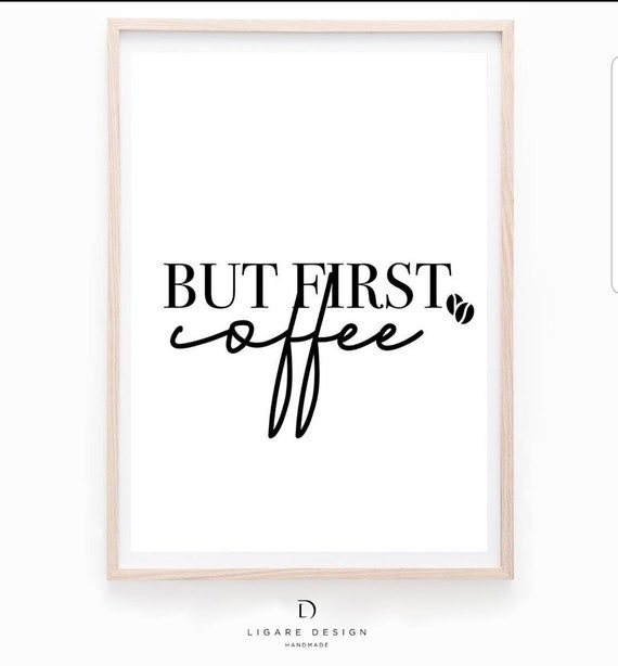 But First Coffee Typography Minimalist Coffee Quote Etsy
