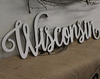 White Cursive Wisconsin Wood Cutout