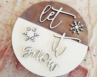 Let It Snow | Winter Decor | Winter Sign | Round Wood Door Hanger | Round Sign | Farmhouse Decor | Snowflakes