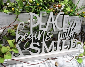 Peace Begins With A Smile - Home Decor Mother Teresa Quote Stand Alone Farmhouse Decor Gallery Wall Decor Free Standing