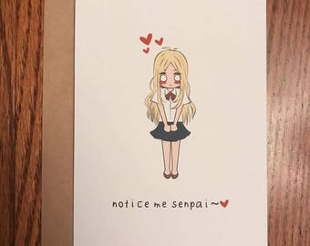 Notice Me Senpai Greeting Card