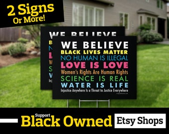 """We Believe Yard Sign // 24""""x18"""" // 2-Sided // The Original // Black Lives Matter // Black Owned Business // Lawn - Protest Sign"""