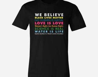 We Believe Shirt