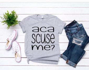 FAT AMY TShirt Aca Scuse Me Pitch Perfect Ladies Womens Girls Movie A Capella