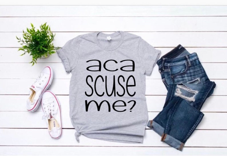Pitch Perfect t-shirts, Aca scuse me, I love fat amy, movie themed shirt,  music shirt, band shirt, pitch perfect movie, pitch please