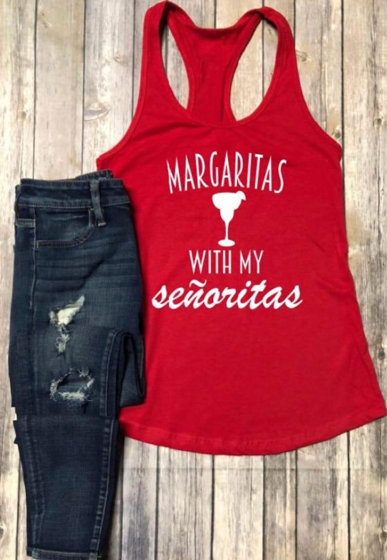 bc77b7e0 Margaritas with my Senoritas Margarita tank Taco Tuesday | Etsy