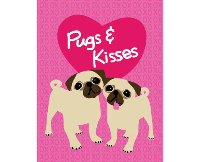 Pugs & Kisses - Printable Art - DIY Card / Digital Download | Pug Lovers and Dog Lovers | Pug Pun Card | I Heart Pugs! |