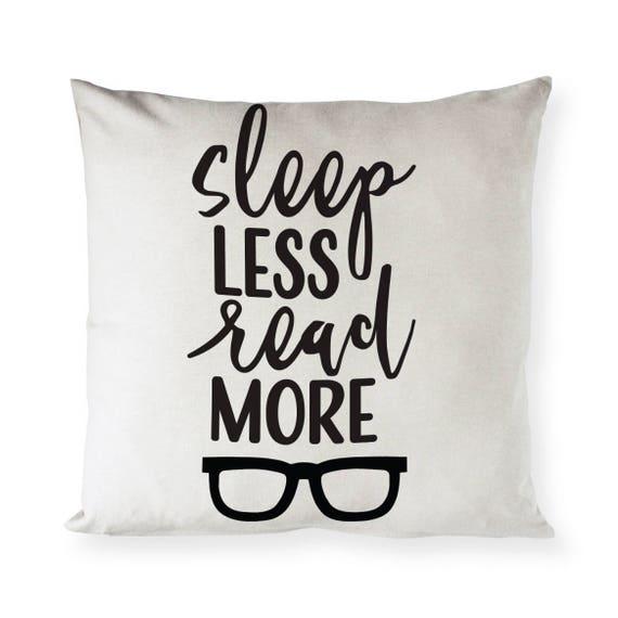 Sleep Less Read More Cotton Canvas Pillow Cover Pillowcase Etsy Gorgeous Decorative Pillows For Less
