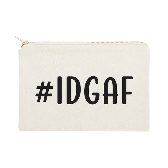 IDGAF Cotton Canvas Cosmetic Bag Toiletry Bag and Travel   Etsy 4998942003