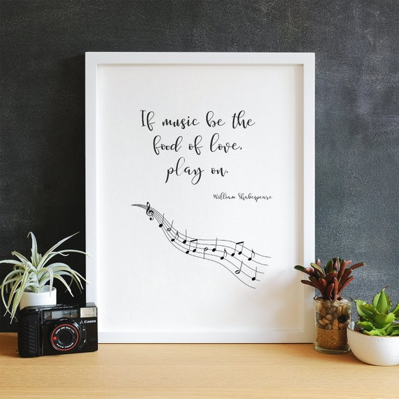 Shakespeare Wall Art If Music Be The Food Of Love Play On Etsy