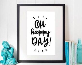 Oh Happy Day, Printable Art, Printables, Digital Prints, Poster, Digital Download, Scandinavian, Gift For Women, Best Selling Items