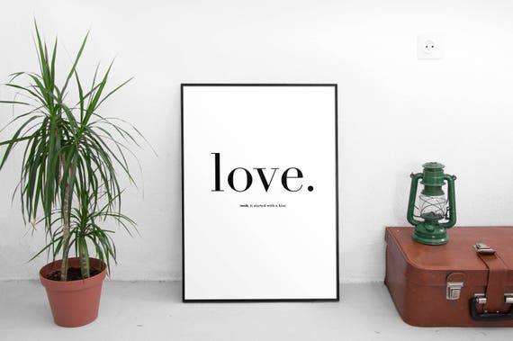 Love It Started With A Kiss Hot Chocolate Lyrics Love Quote Scandinavian Print Bedroom Wall Art Inspirational Quote Typography Print