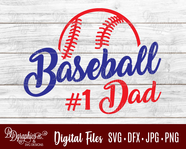 Baseball Dad Svg 1 Dad Baseball Svg Svg File Jpg Dxf Etsy
