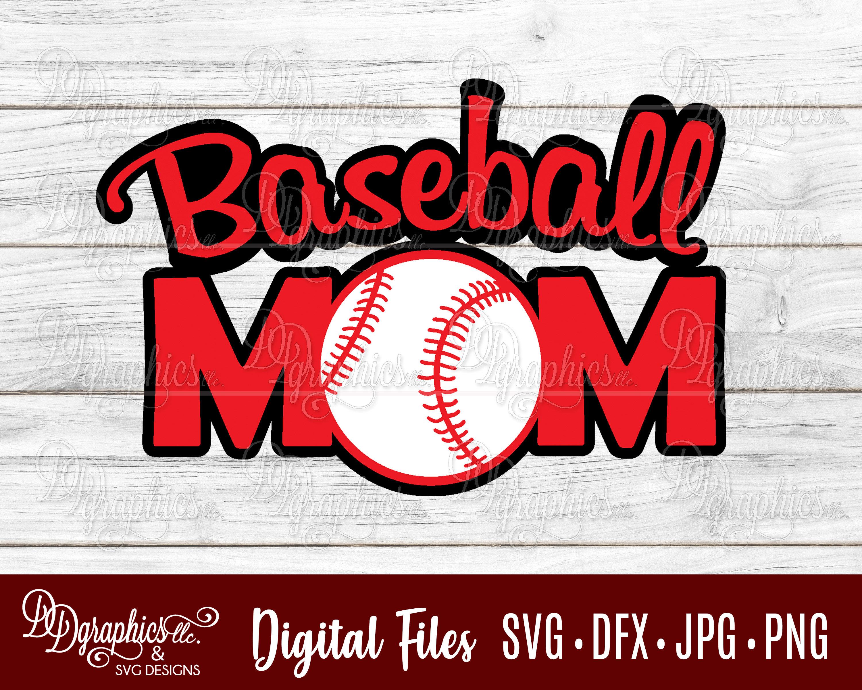 Baseball Mom Svg Baseball Svg Svg File Mom Jpg Dxf Png Etsy