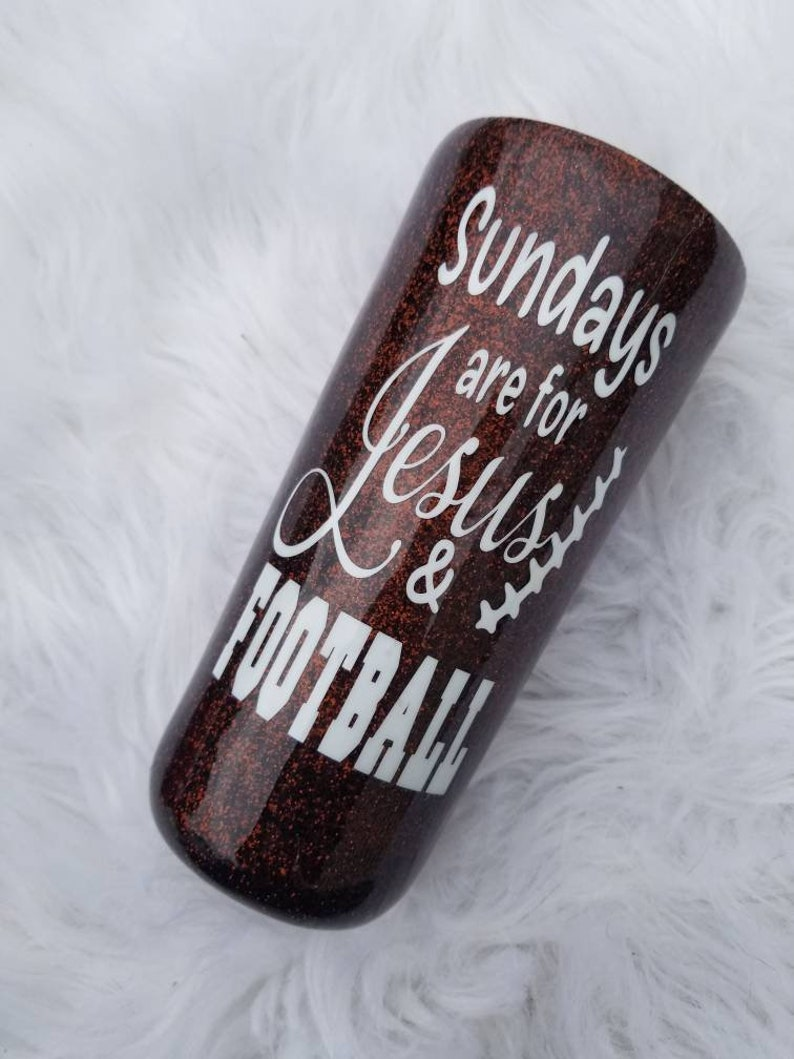 Sundays are for Jesus and Football Glitter Dipped Tumbler