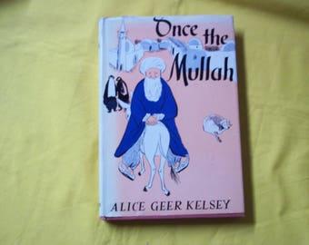 Once the Mullah by Alice Geer Kelsey
