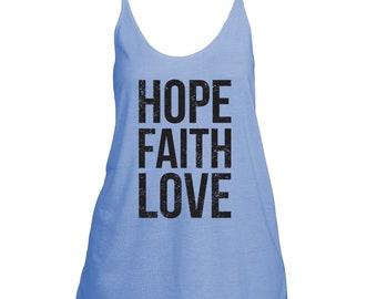 Hope, Faith, Love - Women's Slouchy Tank