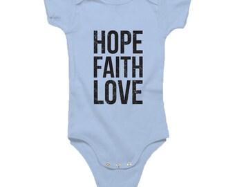 Hope, Faith, Love - Organic Infant One Piece