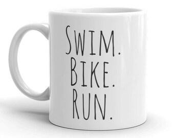 Swim. Bike. Run. Triathlon Coffee Mug