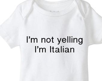 dad54bfc Italian baby onesie®, I'm not yelling I'm Italian, funny baby onesie®,  Italian baby shower, baby shower bodysuit, Italian baby, cute onesie®