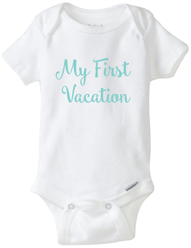 baby/'s first trip beach vacation my 1st babies first first vacation onesie baby vacation bodysuit My first vacation vacation shirt