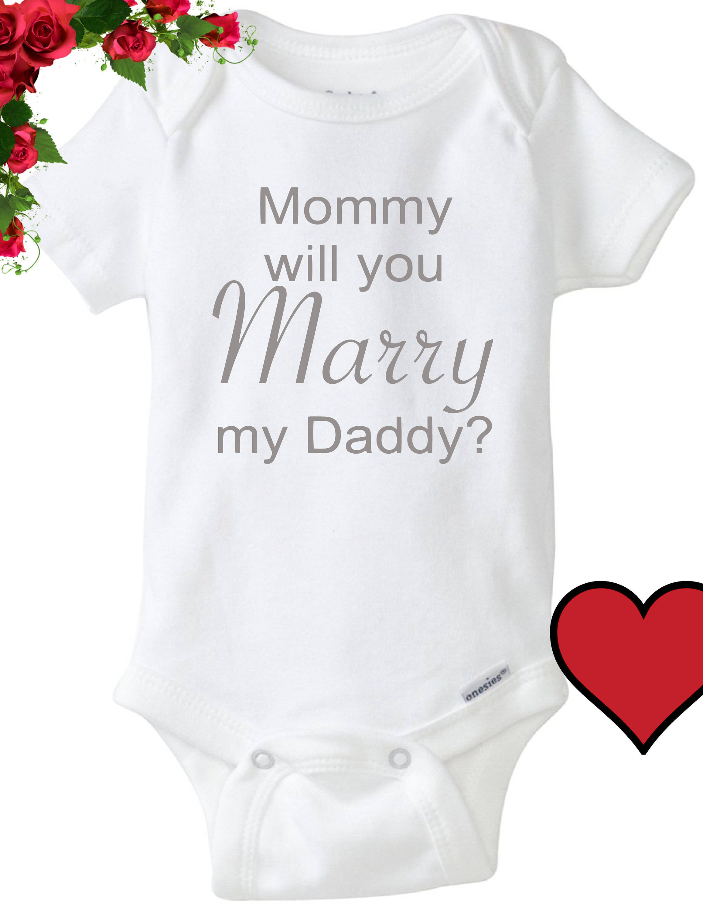 83aeec5b9 Engagement baby onesie mommy will you marry my daddy cute