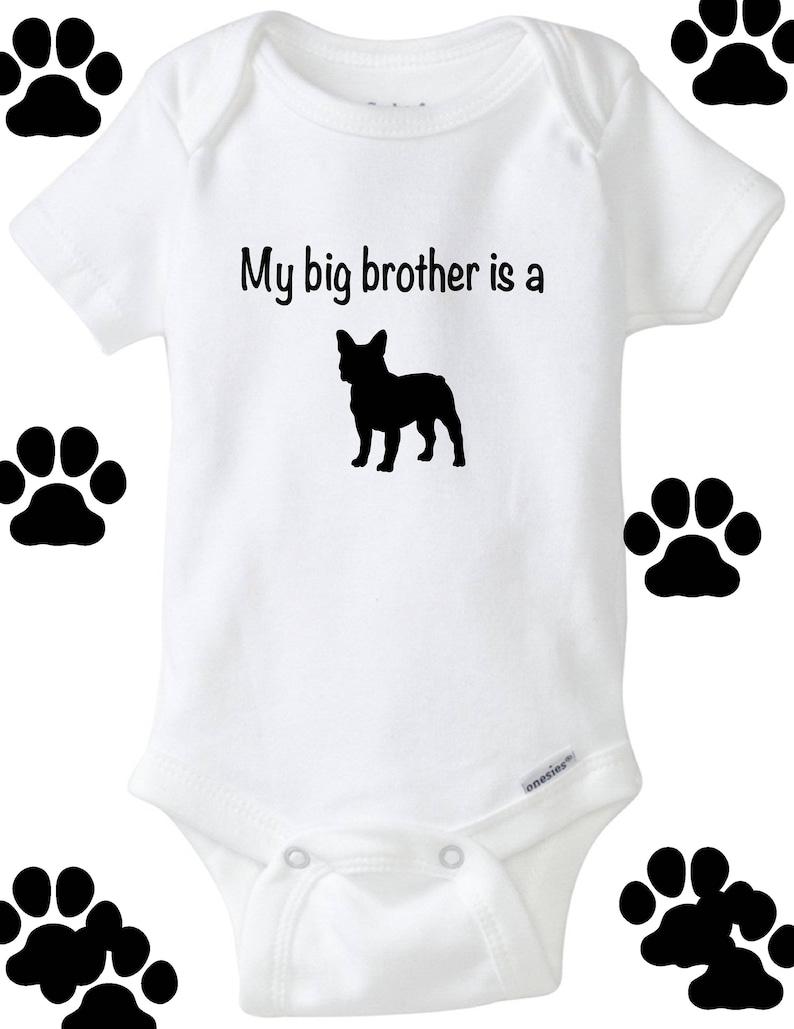 04c983cb3 My big brother is a French bulldog baby bodysuit white baby   Etsy