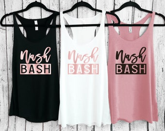 Nash Bash, Nashville Bachelorette Shirts, Nash Bash Shirt, Nashville Bachelorette, Country bachelorette, We Said Nashville, Nash Bash Tank