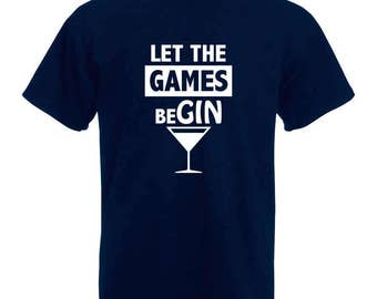 Gin T-Shirt | Let the games beGIN T-Shirt | Gin Lovers | Gin and tonic - Blue Tee