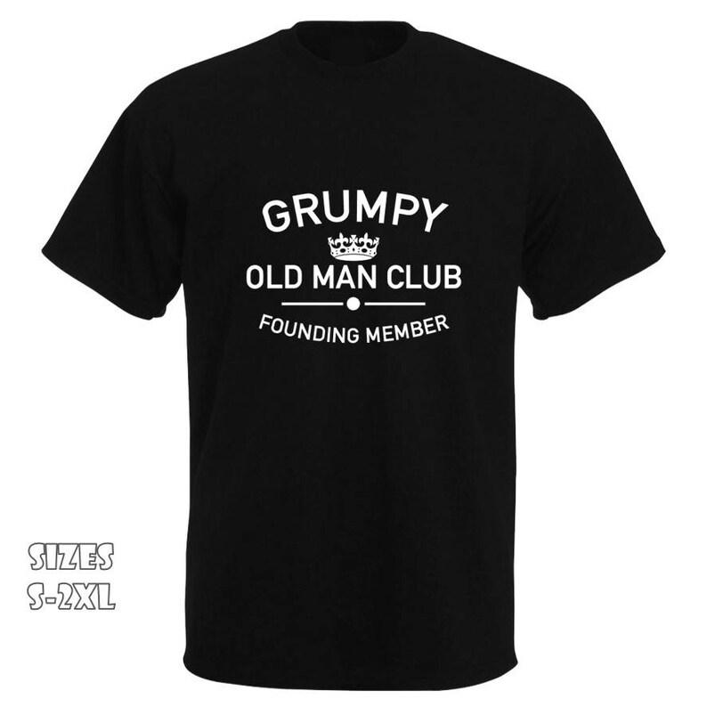 Grumpy Old Man Club T Shirt Fathers Day Present Dad Etsy