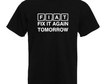Fiat Car T-Shirt | Fix it Again Tomorrow, Funny Fiat T-Shirt, Scrabble themed t-shirt