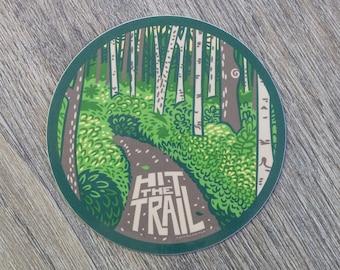 Hit The Trail Sticker | Hiking Vinyl Sticker | Outdoorsy | Bumper Sticker | Water Bottle Sticker