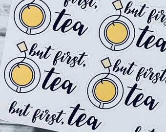 BUT FIRST TEA Sticker | Tea Lover Sticker | Doodle Sticker | Planner Sticker