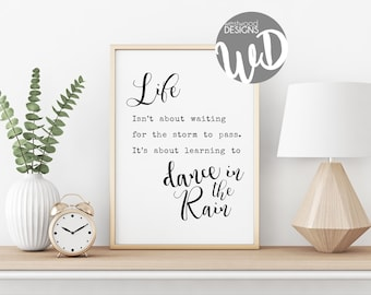 Word Art Quote/Life is about Learning to Dance in the Rain/Printable Word Art/11x14 in/8.5x11/Instant Download/Calligraphy