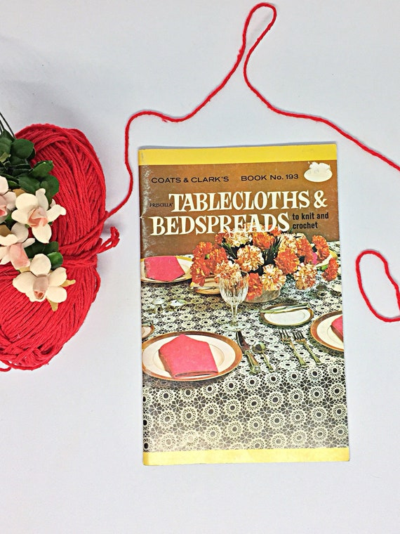 301 Book No Bedspreads and Tablecloths from Coats and Clark Craft Book