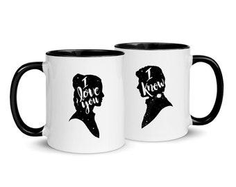 I Love You I Know Mug Set | Star Wars Inspired | Han and Leia | Couples Coffee Mugs | Princess Leia Cup | Mugs Set | His and Hers Mugs