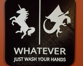 Unicorn Dragon Gender Neutral Bathroom Restroom Sign Whatever Just Wash Your Hands