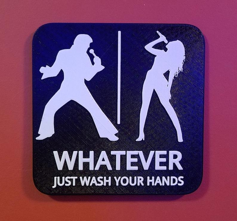 Elvis Beyonce Singer Music Bathroom Restroom Sign Whatever image 0