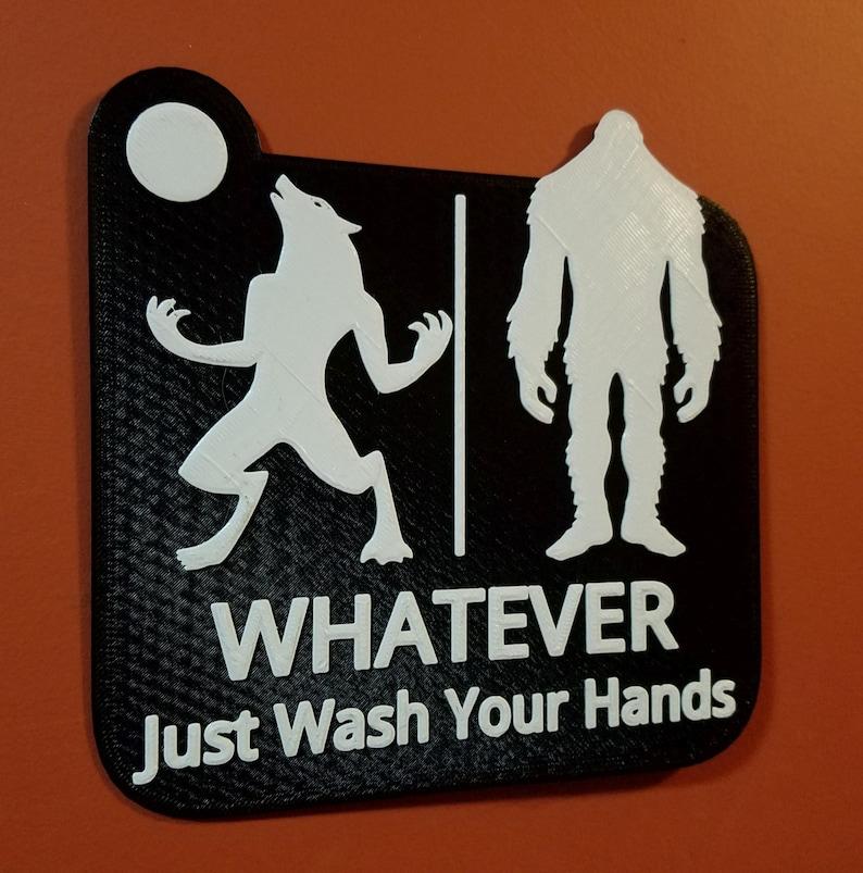 Warewolf Bigfoot Whatever Just Wash Your Hands Bathroom / image 0
