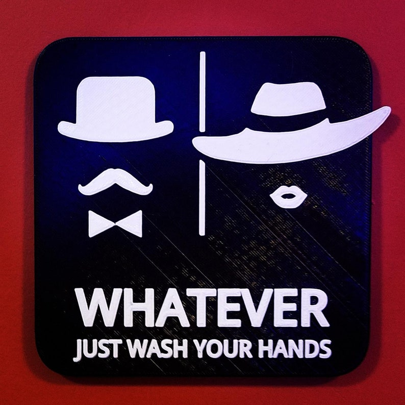 Man Woman with Hats Bathroom Restroom Sign Whatever Just Wash image 0
