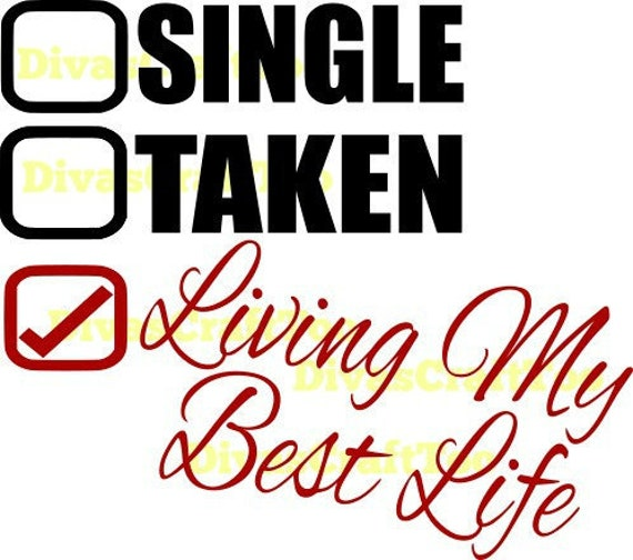 Single life is the best life