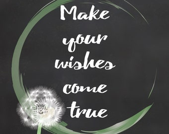 Make Your Wishes Come True - Digital Download Poster - Motivational Quote - Blackboard Background effect 300dpi