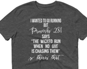 e947fa6b157e8 I Wanted to Go Jogging But Proverbs 28 1 Tee