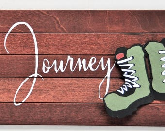Take a Journey Wood Sign Stained Painted Home Decor Wall Hanging Gift for Her Handmade Deck Hike Woods Trail Hiking Boots Travel Explore