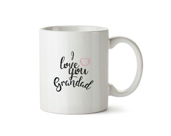 I love you Grandad Mug