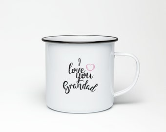 I love you Grandad Enamel Mug