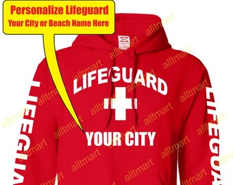 7b3eb3e12a7 Personalized Life Guard Hoodies (Choose your own CITY or BEACH)