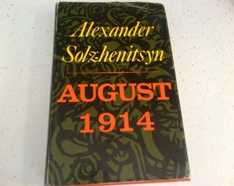 August 1914 / Alexander Solzhenitsyn (1972) / 1st English Translation / Hardcover